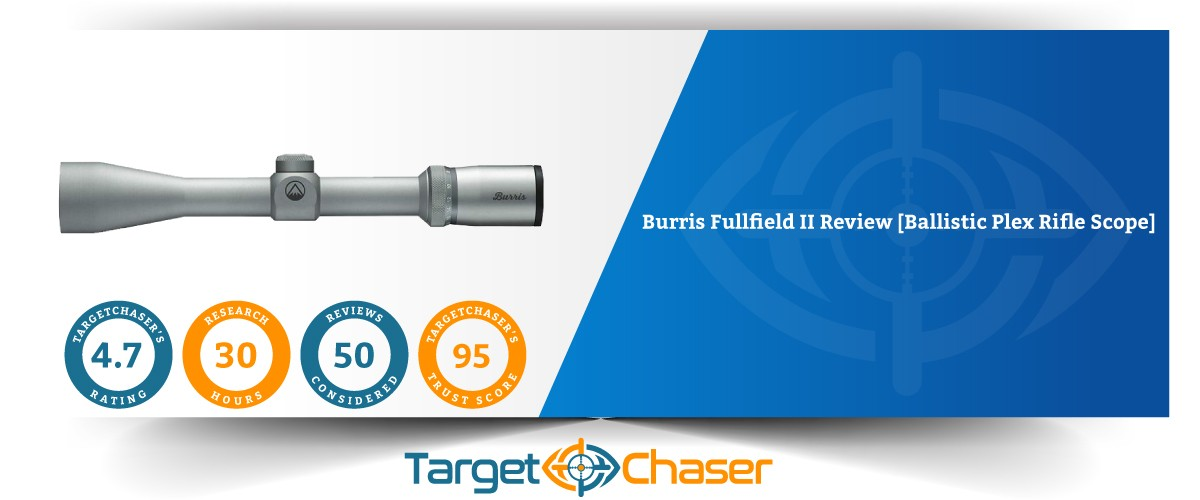 Burris-Fullfield-II-Review-Ballistic-Plex-Rifle-Scope Feature-Imag