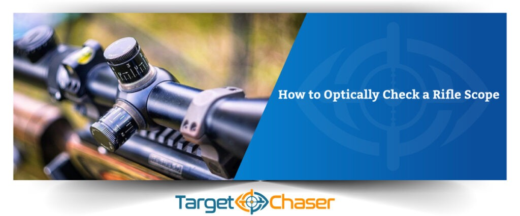 How-to-Optically-Check-a-Rifle-Scope-Feature-Image