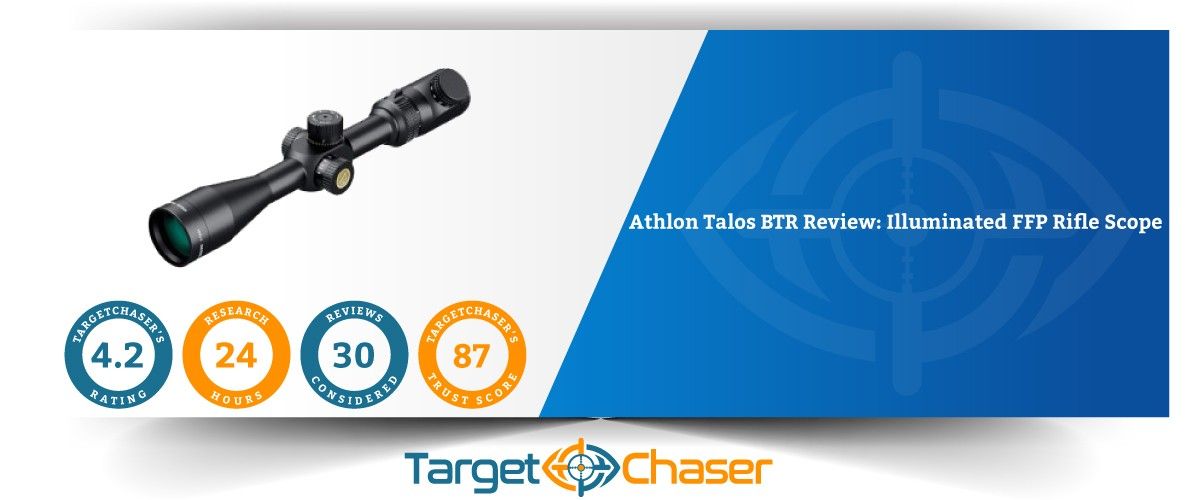 Athlon-Talos-BTR-Review-Illuminated-FFP-Rifle-Scope-Feature-Image