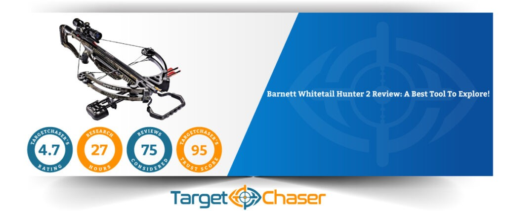 Barnett-Whitetail-Hunter-2-Review-A-Best-Tool-To-Explore