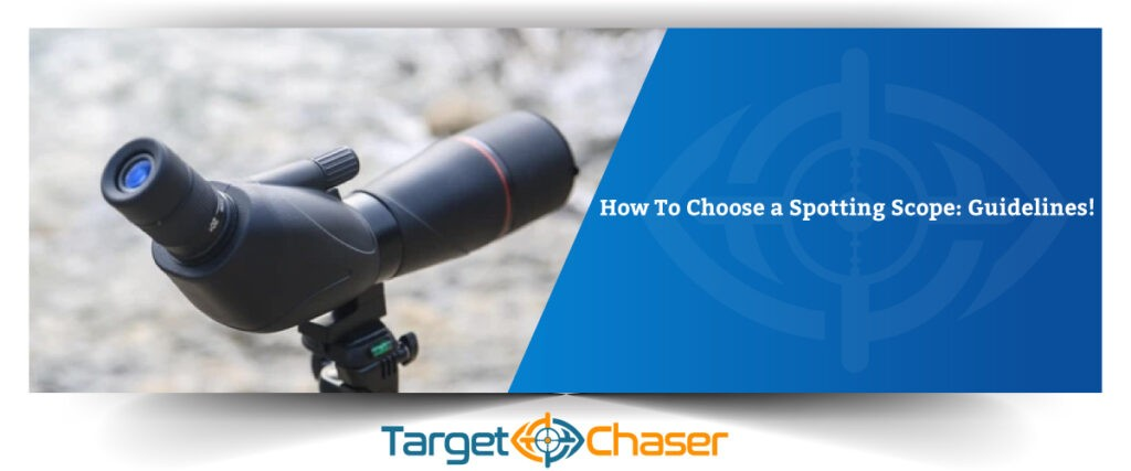 How-To-Choose-a-Spotting-Scope