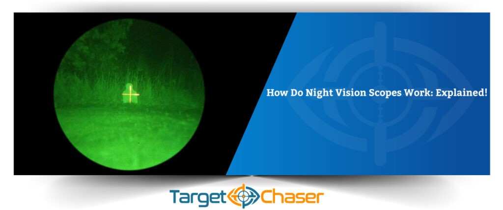 How-Do-Night-Vision-Scopes-Works