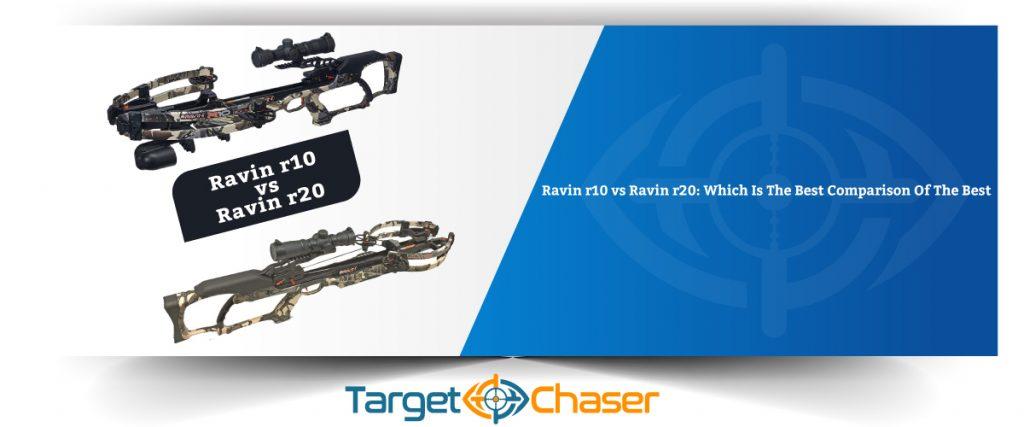 Ravin-r10-vs-Ravin-r20