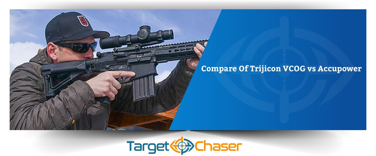 Trijicon-VCOG-vs-Accupower