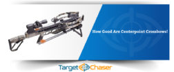 How Good Are Centerpoint Crossbows