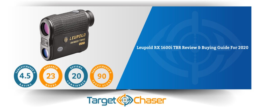 Leupold-RX-1600i-TBR-Review-Buying-Guide-For-2020