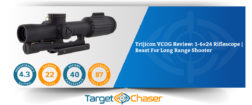 Trijicon VCOG Review: 1-6×24 Riflescope | Beast For Long Range Shooter