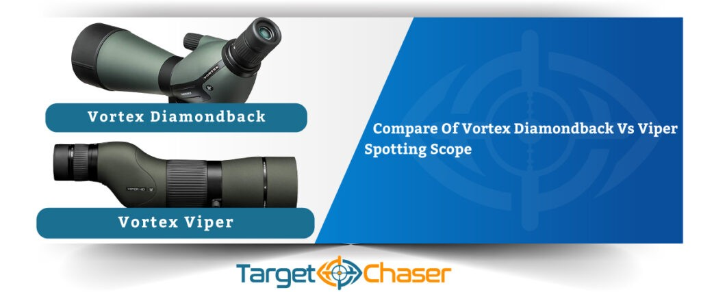 Vortex-Diamondback-Vs-Viper-Spotting-Scope