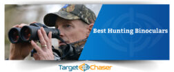 Best Hunting Binoculars in 2020 – You Must Give a Try!