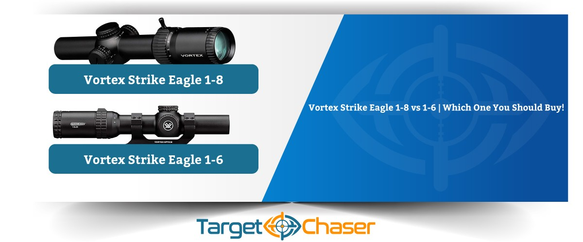 Vortex-Strike-Eagle-1-8-vs-1-6
