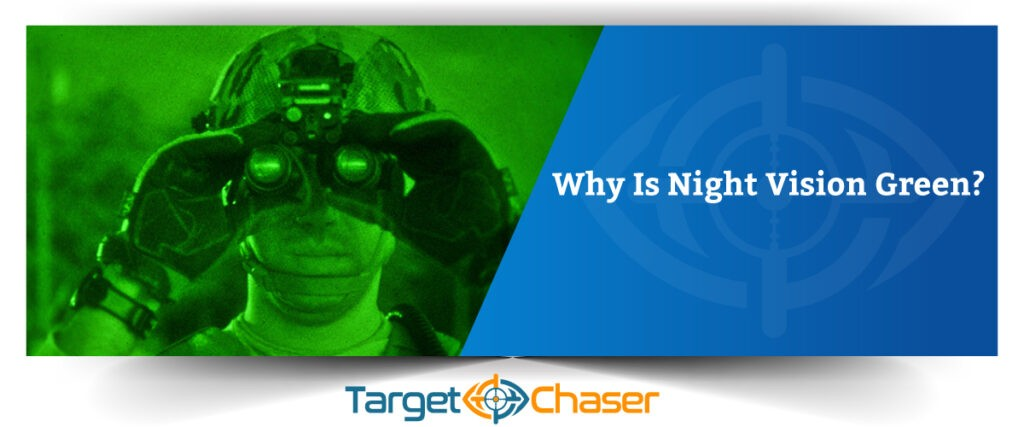 Why-Is-Night-Vision-Green
