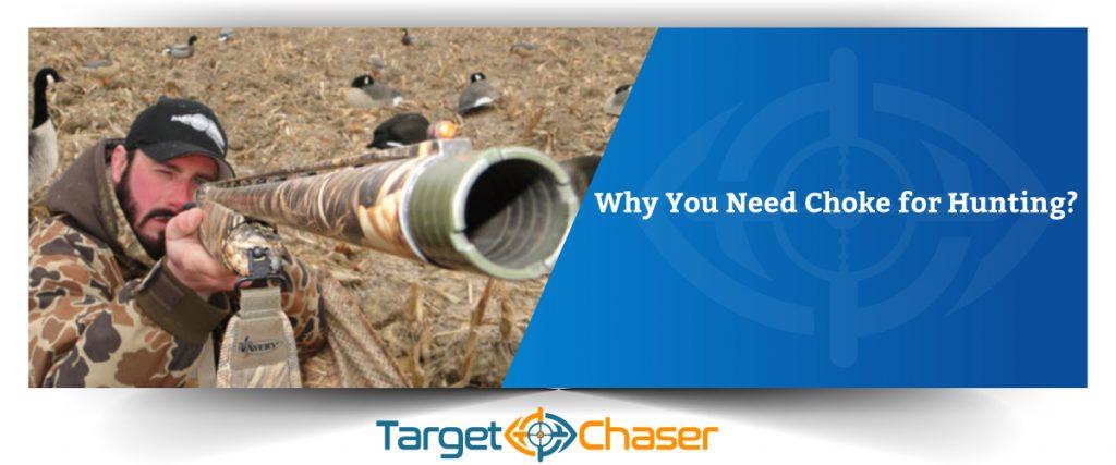 Why-You-Need-Choke-for-Hunting