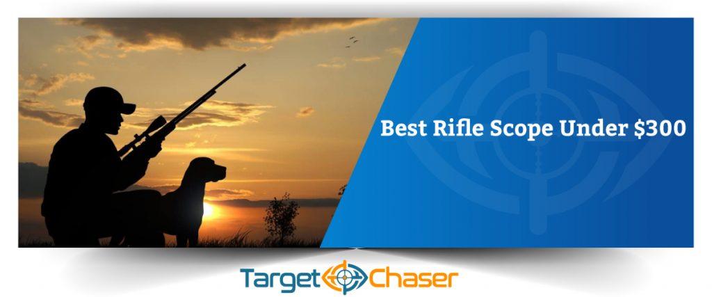 Best-Rifle-Scope-Under-$300
