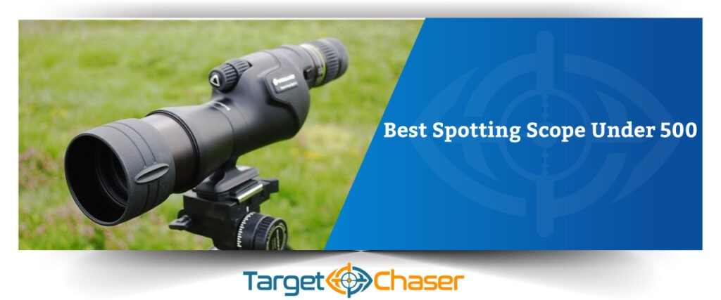 Best-Spotting-Scope-Under-500