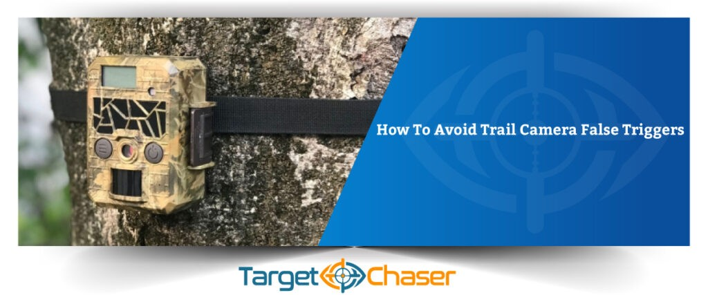How-To-Avoid-Trail-Camera-False-Triggers