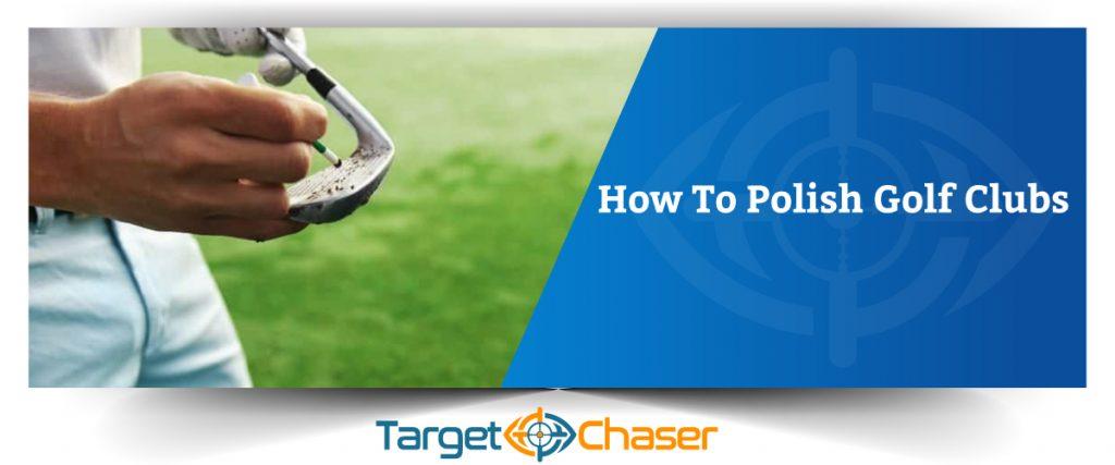 How-To-Polish-Golf-Clubs
