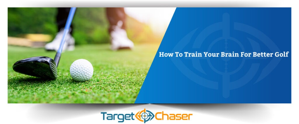 How-To-Train-Your-Brain-For-Better-Golf