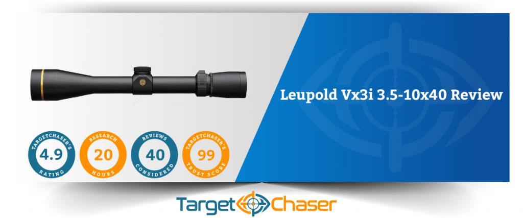 Leupold-Vx3i-3.5-10x40-Review