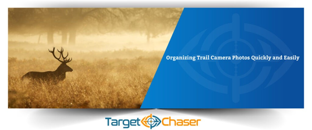 Organizing-Trail-Camera-Photos-Quickly-and-Easily