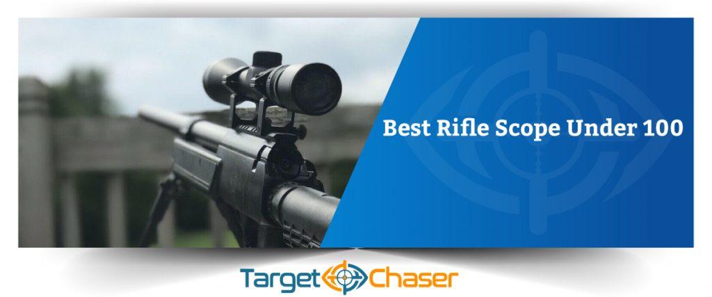 Best-Rifle-Scope-Under-100