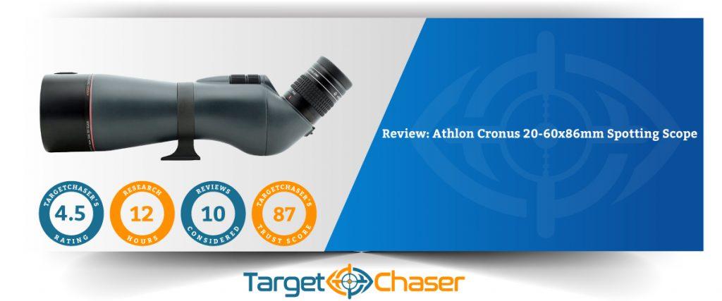 Athlon-Cronus-20-60x86mm-Spotting-Scope-Review