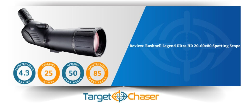 Bushnell-Legend-Ultra-HD-20-60x80-Spotting-Scope-Review