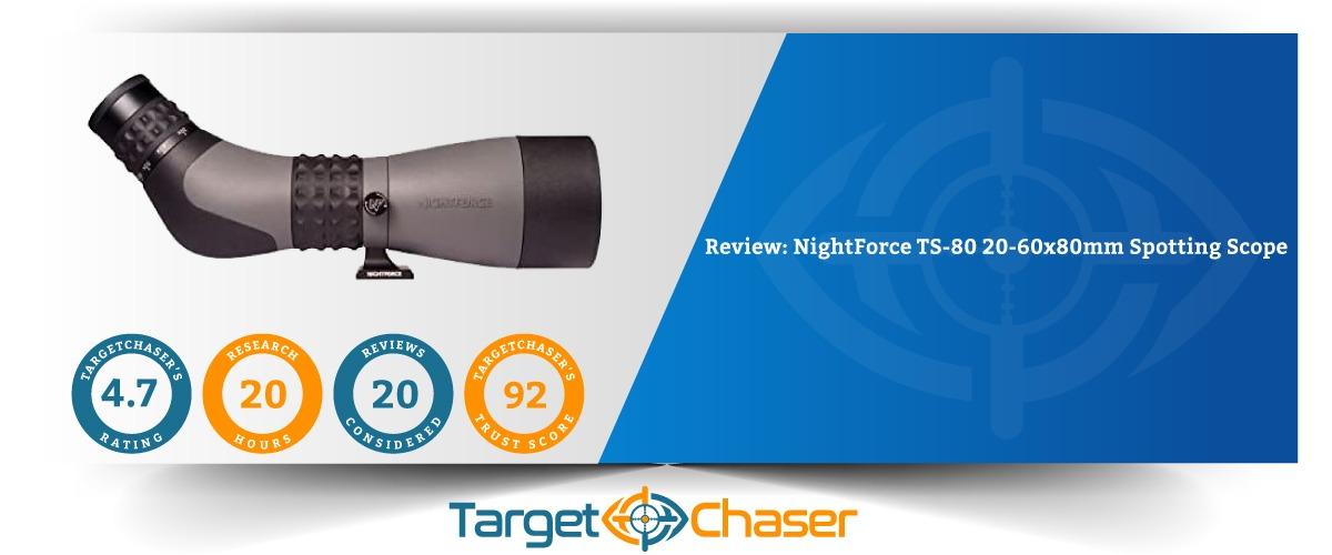 NightForce-TS-80-20-60x80-Spotting-Scope-Review