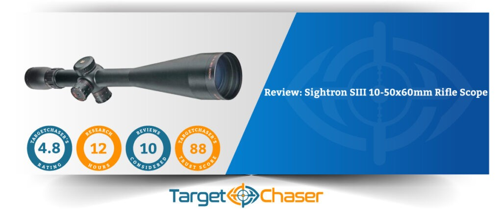 Sightron-SIII-10-50x60mm-Rifle-Scope Review
